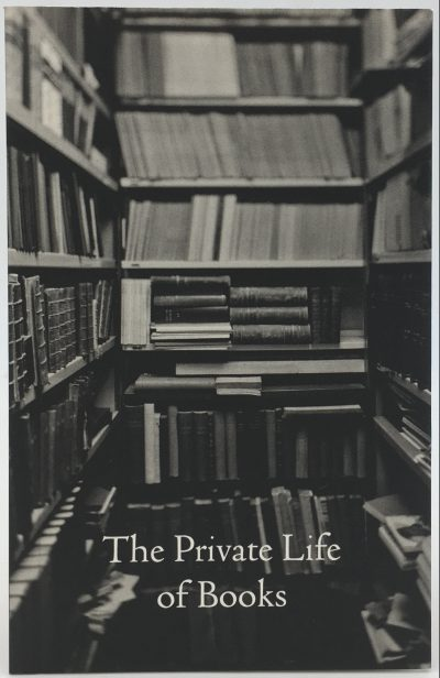 The Private Life of Books